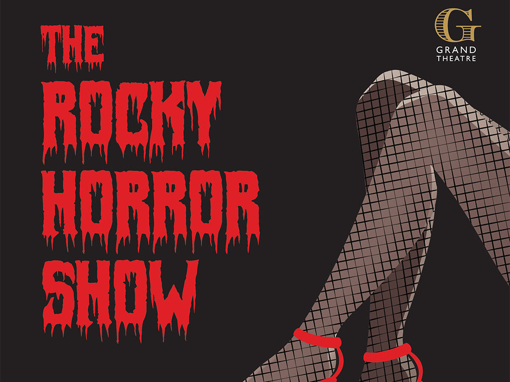 The Grand Theatre - The Rocky Horror Show