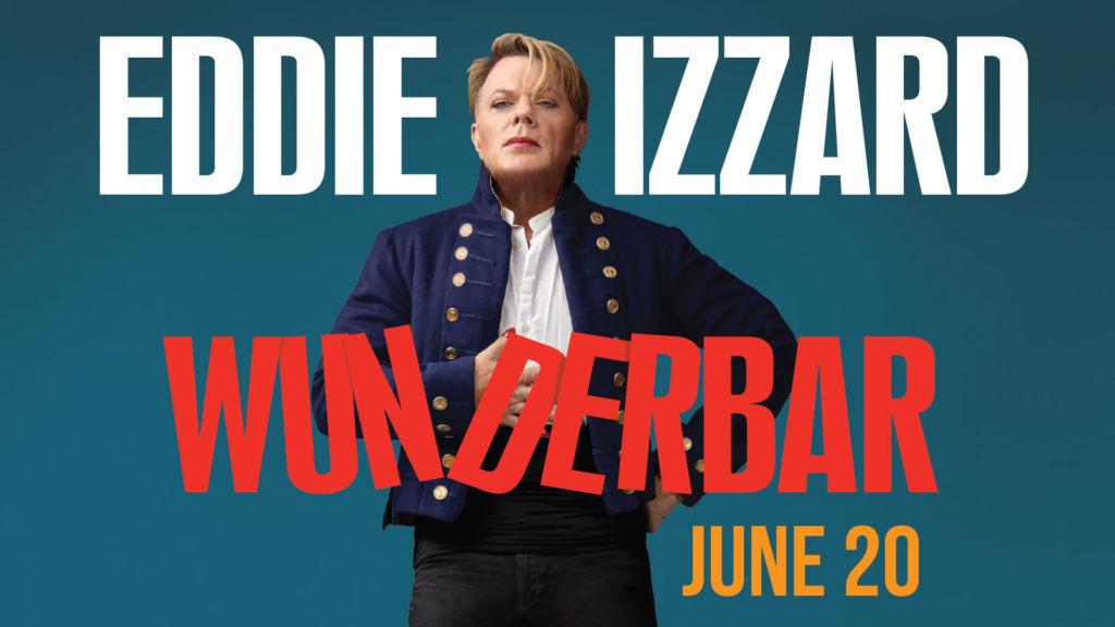 Eddie Izzard Wunderbar (Eccles Theatre)