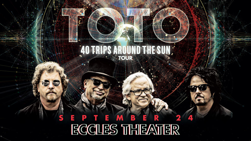 TOTO 40 Trips Around The Sun Tour coming to Eccles Theater Downtown Salt Lake City