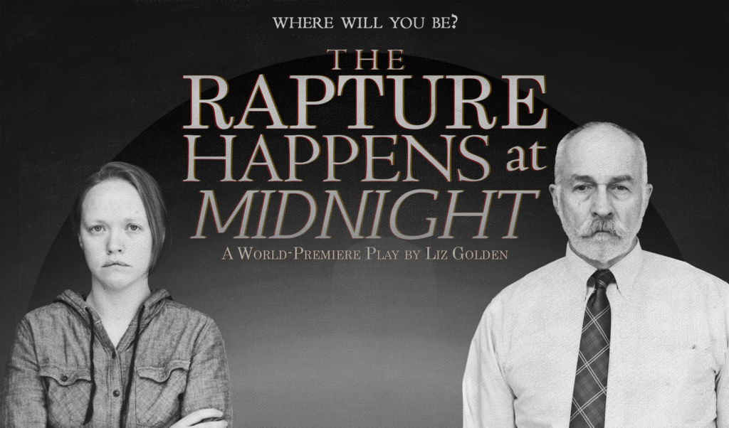 The Rapture Happens at Midnight (An Other Theatre Company)