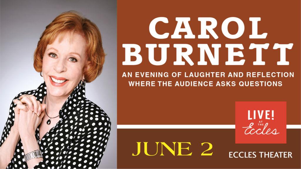 Carol Burnett live in SLC (Live AT The Eccles)