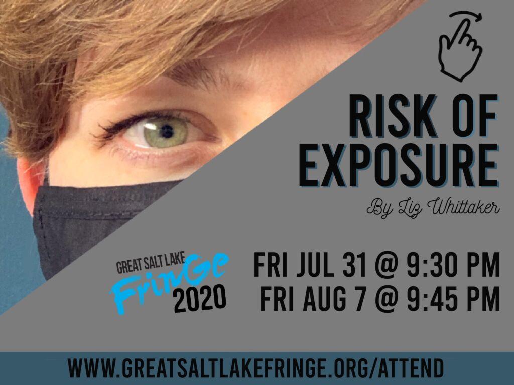 Risk of Exposure at the Great Salt Lake Fringe Festival