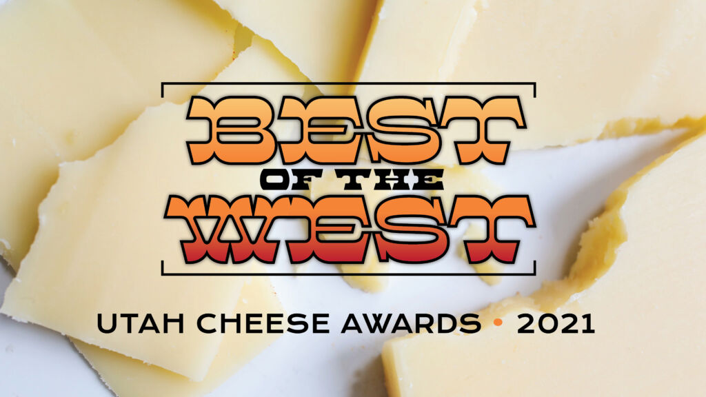 Utah Cheese Awards expands to regional contest for its 5th running.