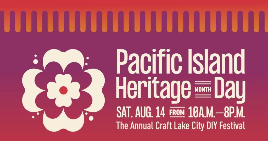 Craft Lake City Celebrates Pacific Islander Heritage Month Day